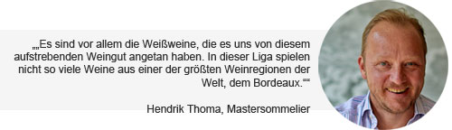 Weinempfehlung Bordeaux Blanc Hendrik Thoma, Wein am Limit