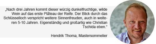 Weinempfehlung Hendrik Thoma Tschida